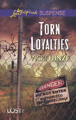 Torn Loyalties by Vicki Hinze