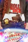Roll The Dice (Vegas, #2)