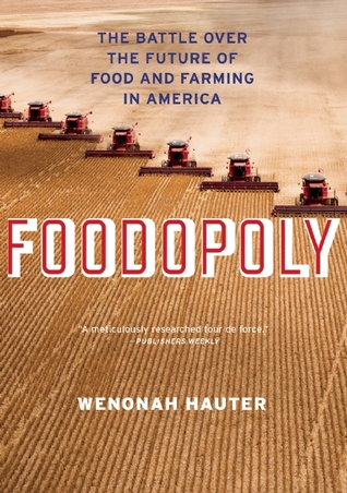 Foodopoly: The Battle Over the Future of Food and Farming in America (2012)