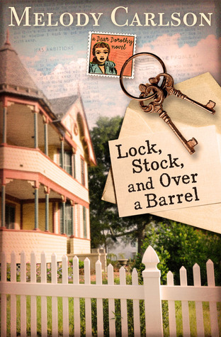Lock, Stock, and Over a Barrel (Dear Daphne #1)