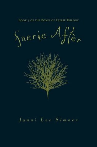 Faerie After (Bones of Faerie, #3)