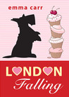 London Falling (The Rulefords, #1)