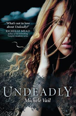 Undeadly By Michele Vail: Teen Turned Necromancer