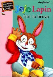 Jojo Lapin Fait le Brave Enid Blyton