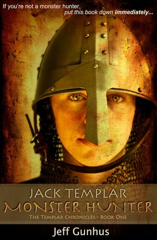 Book 1: Jack Templar, Monster Hunter