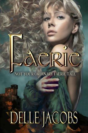Faerie (2012) by Delle Jacobs