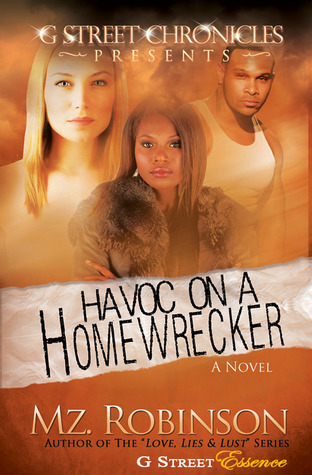 Havoc on a Home Wrecker (2012)