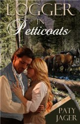 Logger In Petticoats (Halsey Brothers, #5)