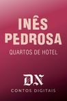 Quartos de Hotel (DN Contos Digitais, #6)