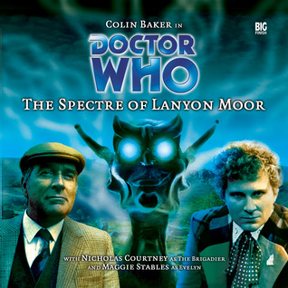 Doctor Who: The Spectre of Lanyon Moor (Big Finish Audio Drama, #9) Nicholas Pegg