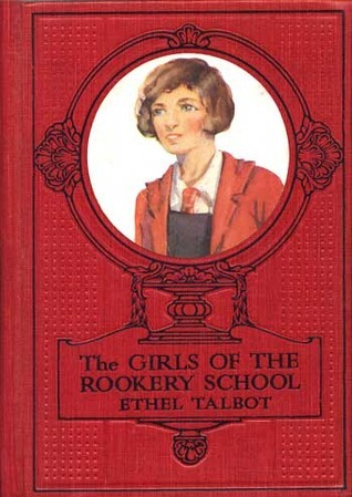 The Girls of the Rookery School Ethel Talbot