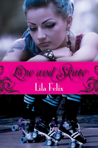 Love and Skate (Love and Skate, #1)