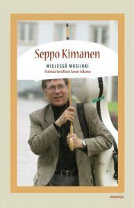 Mielessä musiikki Seppo Kimanen