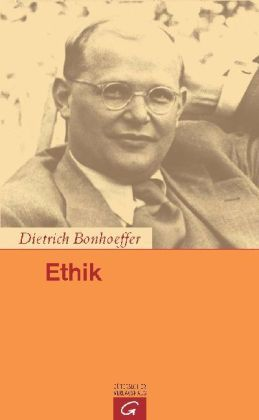 Ethik  by  Dietrich Bonhoeffer
