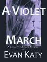 A Violet March (Samantha Rialto #3)