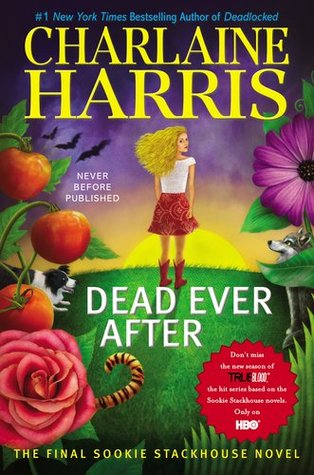 Book Review: Charlaine Harris' Dead Ever After