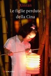 Le figlie perdute della Cina (2010) by Xinran