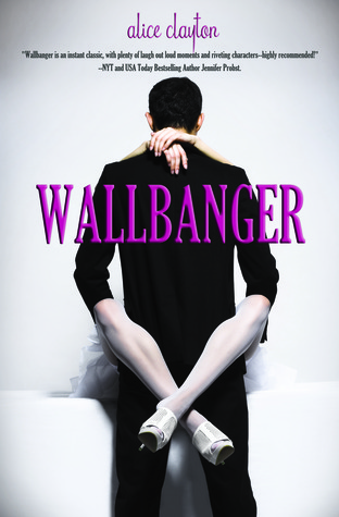 Wallbanger by Alice Clayton book cover