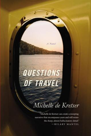 Book Review: Michelle de Kretser's Questions of Travel