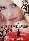http://www.quinnloftisbooks.com/just-one-drop-book-3/