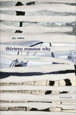 Thirteen reasons why – Jay Asher