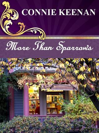 More Than Sparrows  by  Connie Keenan