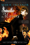 Smoke and Mirrors (The Gifted, #1)