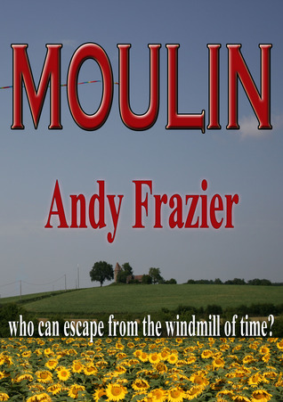 Moulin Andy Frazier