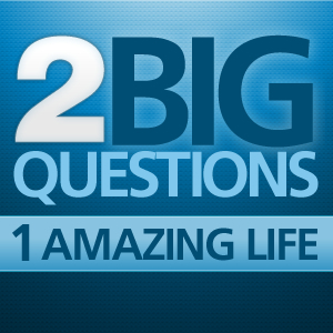 Two Big Questions, One Amazing Life!  by  Gene Jennings