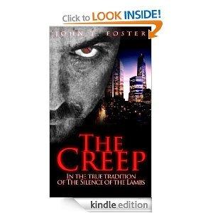 The Creep John T. Foster