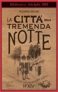 La Città della tremenda notte  by  Rudyard Kipling