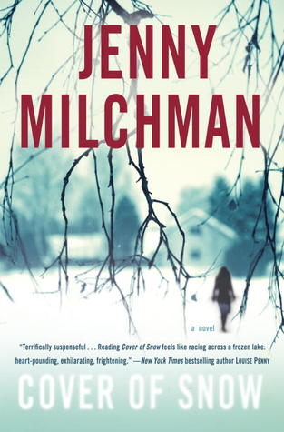 Book Review: Jenny Milchman's Cover of Snow