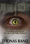 The Fall of Society (The Fall of Society Series, Book 1)