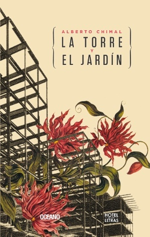La torre y el jardín - Alberto Chimal
