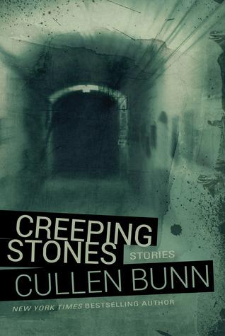 Creeping Stones  by  Cullen Bunn