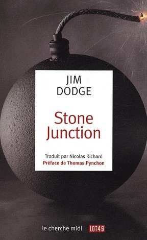 Stone Junction: Une Grande Oeuvrette Alchimique  by  Jim Dodge