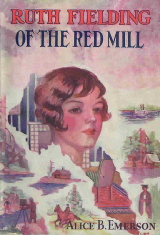 Ruth Fielding On the Red Mill
