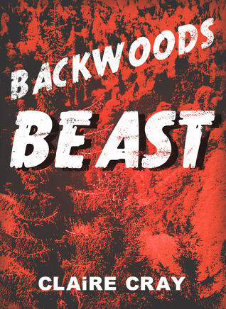 claire-cray-backwoods-beast