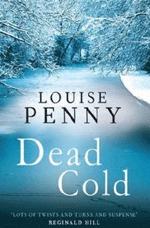 Dead Cold (Chief Inspector Armand Gamache, #2)