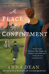 A Place of Confinement: The Investigations of Miss Dido Kent