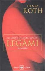 Legàmi  by  Henry Roth