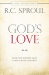God's Love: How the Infinite God Cares for His Children