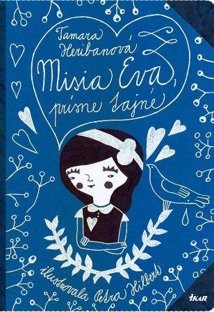 Misia Eva, prísne tajné  by  Tamara Heribanová