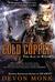 Cold Copper (Age of Steam, #3)