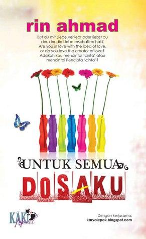 http://limauasam.blogspot.com/2013/06/untuk-semua-dosaku-rin-ahmad.html