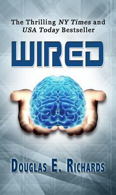 Wired (#1) - Douglas E. Richards