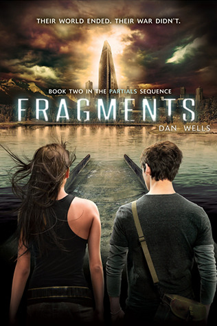 Fragments (Partials #2) - Dan Wells