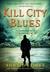 Kill City Blues (Sandman Sl...