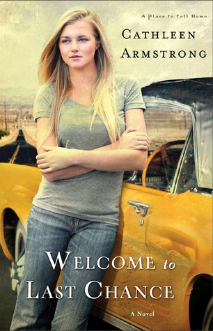 Welcome to Last Chance (A Place to Call Home #1)