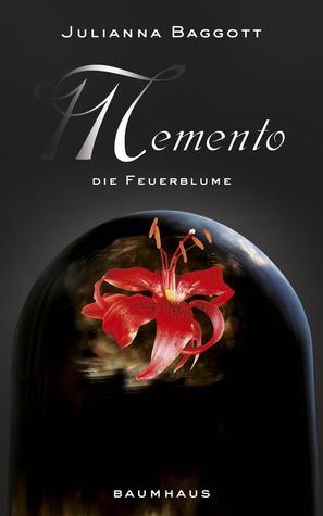 Die Feuerblume (Memento, #2)
